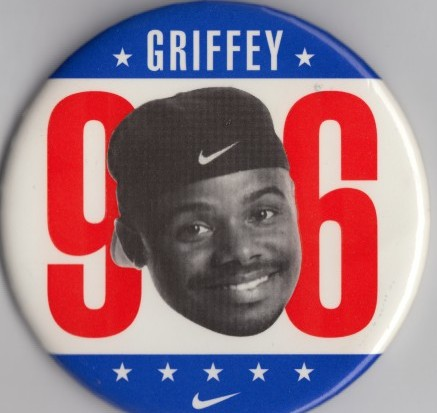"Griffey ""campaigned"" for President in 1996."