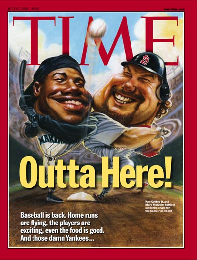 Griffey and Mark McGwire made the cover of Time magazine.